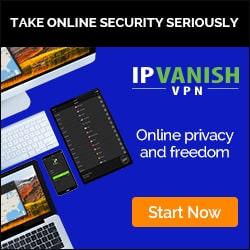 IPVanish VPN: Online Privacy Made Easy